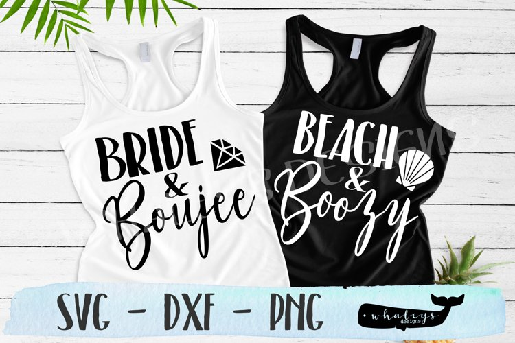 Bride and Boujee & Beach and Boozy Bachelorette SVG Cut Fil example image 1