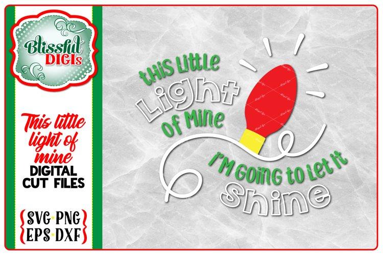This Little Light of Mine - Digital Cut File - Christmas SVG