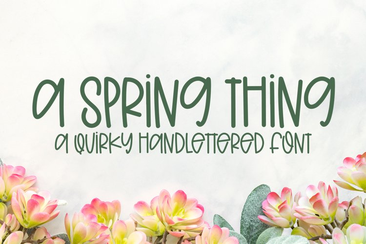 A Spring Thing - A Quirky Handlettered Font example image 1