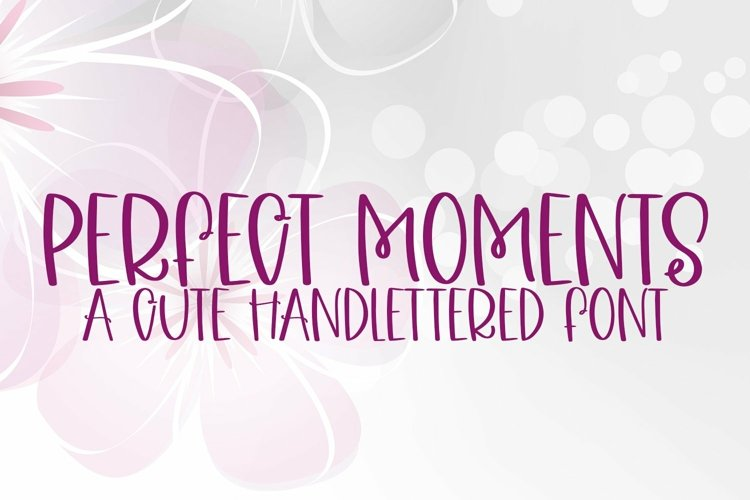 Web Font Perfect Moments - A Quirky Handlettered Font example image 1