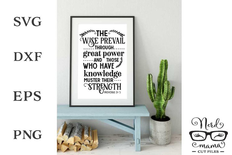 The Wise Prevail Cut File Proverbs 24-5
