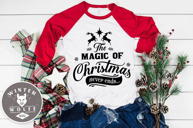 The magic of Christmas never ends SVG EPS DXF PNG example image 1