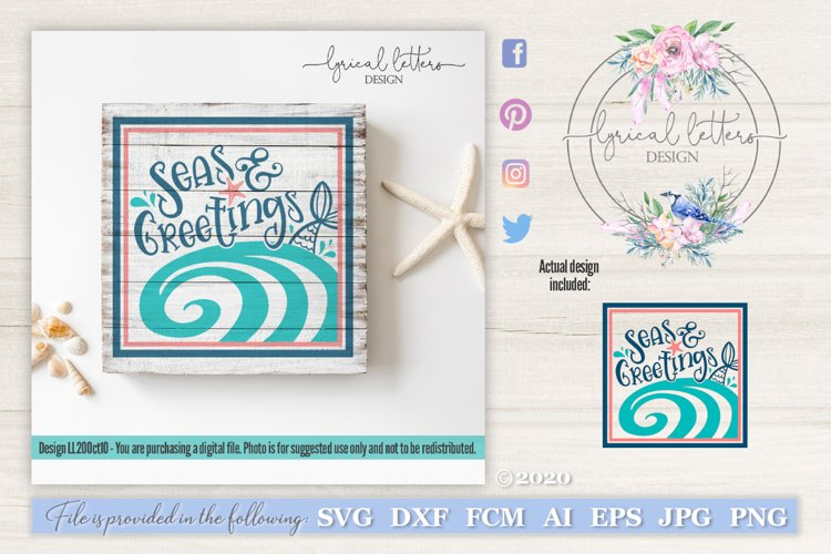 Seas And Greetings SVG Cut File LL20Oct10