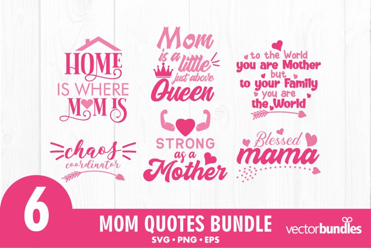 Download Mom Quotes Svg Bundle 896307 Cut Files Design Bundles