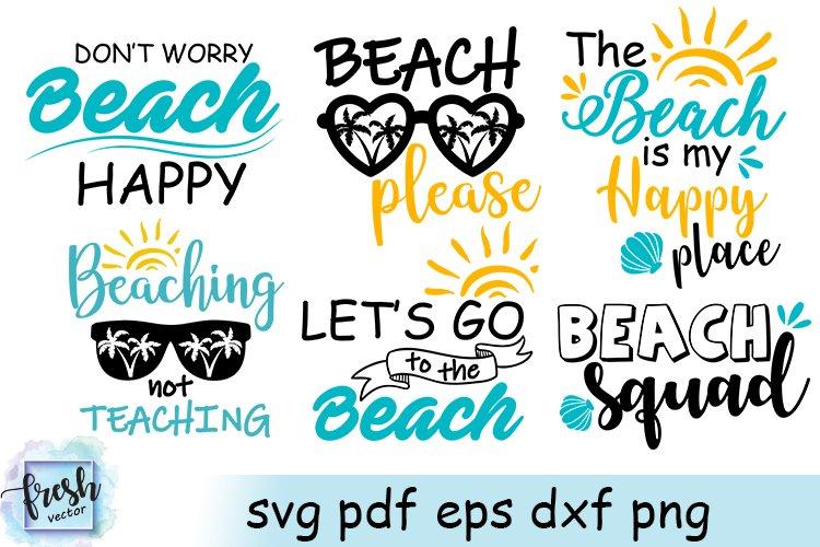 Beach Svg Bundle Beach Quote Shirt Summer Svg Beach Saying