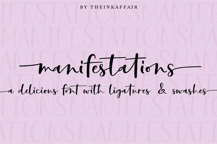 Manifestations, a modern calligraphy script font