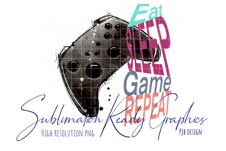 Gamer Eat Sleep Game Repeat Sublimation Ready example image 1