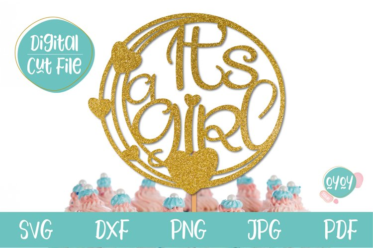 It's a Girl Cake Topper SVG   Baby Shower cut file example image 1