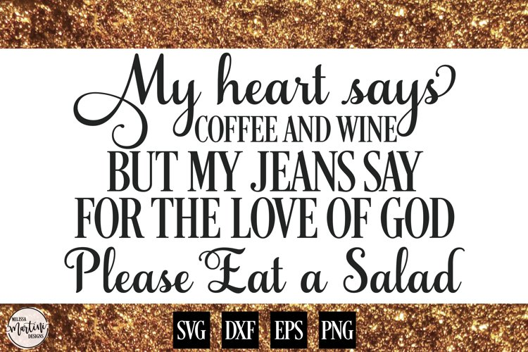 My Heart Says Coffee and Wine... example image 1