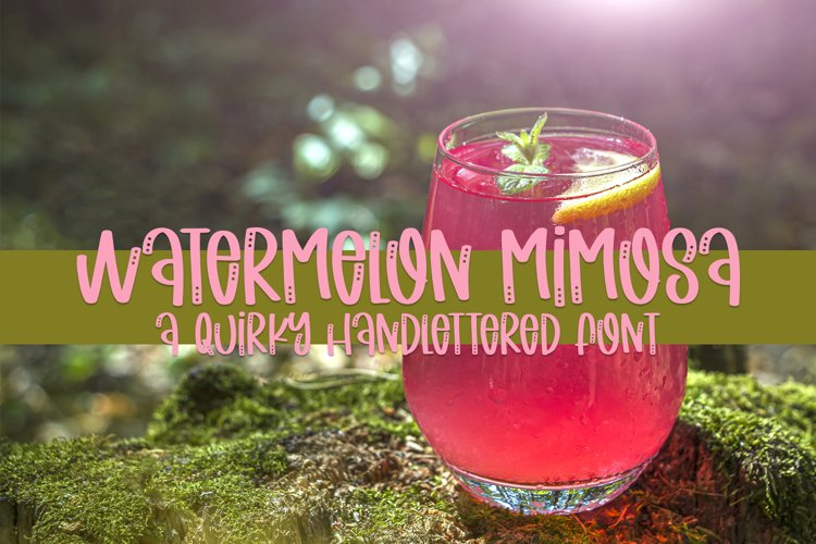 Watermelon Mimosa - A Quirky Handlettered Font example image 1