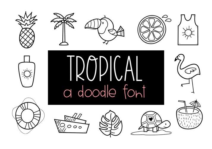 Tropical - A Tropical / Summer Doodle Font