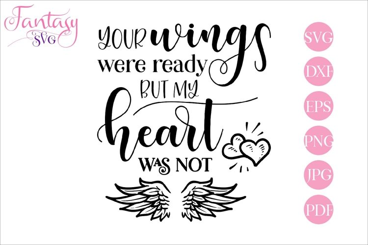 Your wings were ready - memorial svg