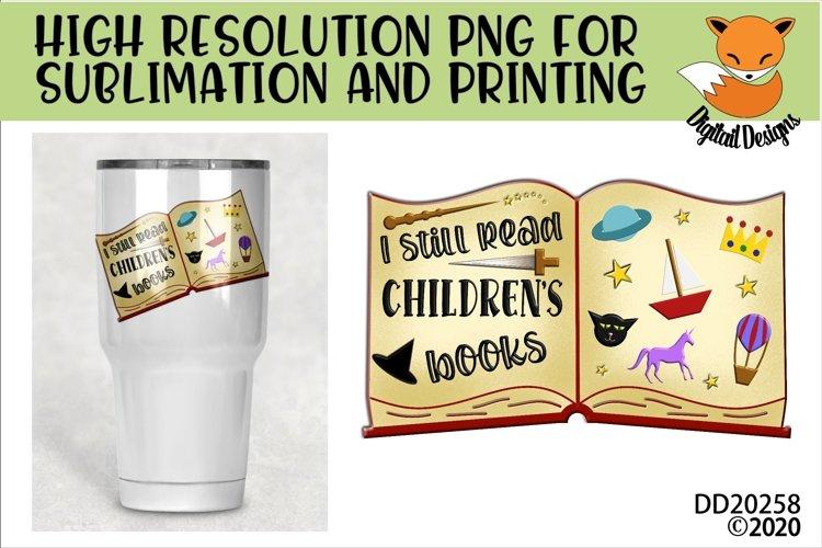 I Still Read Children's Books Teacher School Sublimation example image 1
