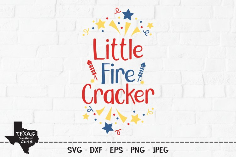 Little Fire Cracker SVG, Cut File, 4th of July Shirt Design example image 1