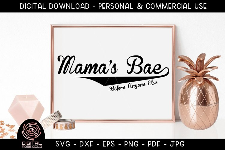 Mama's Bae Before Anyone Else - Mother SVG Quote, New Mom example image 1