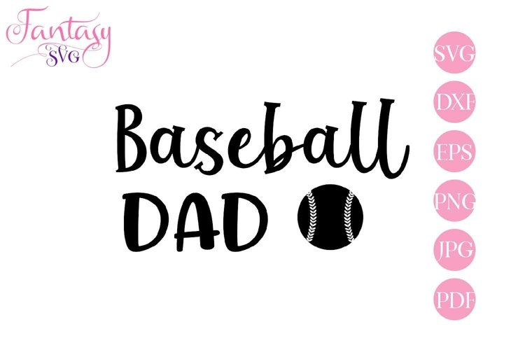 Baseball Dad - Svg Cut Files