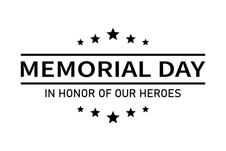 USA Memorial Day vector banner. In honor of our heroes text