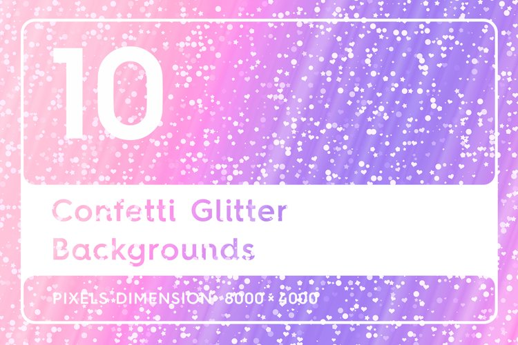 10 Confetti Glitter Backgrounds example image 1