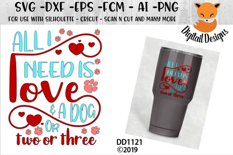 All You Need Is Love And A Dog Svg 192622 Cut Files Design Bundles