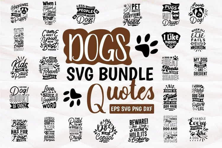 Dogs SVG Bundle Quotes PNG Craft Pets Collection Lettering