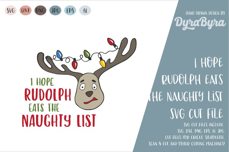 I hope Rudolph eats the Naughty List SVG / Christmas SVG example image 1
