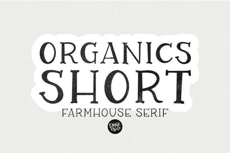ORGANICS Short Farmhouse Font