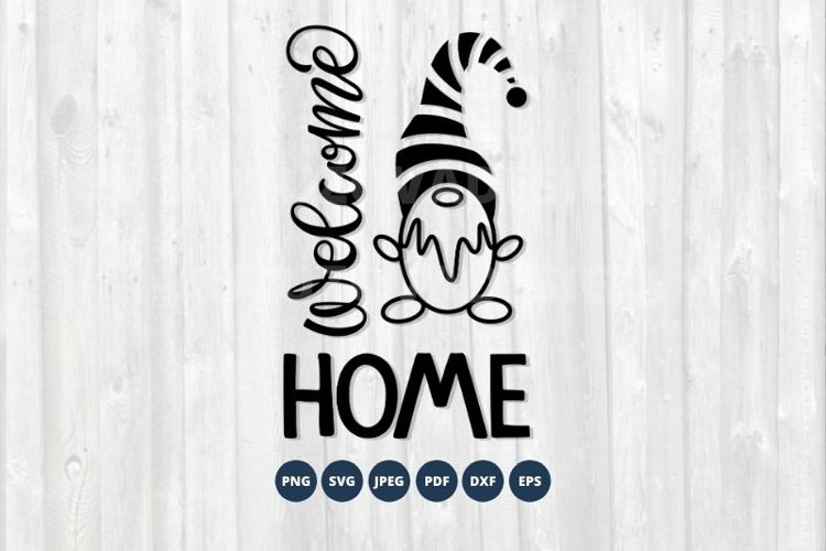 Christmas Gnome SVG Cut File. Welcome Home SVG Sign.
