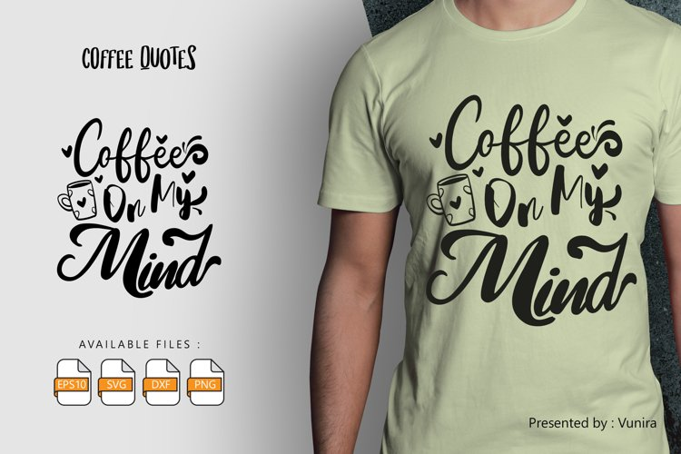 Coffee On My Mind   Lettering Quotes example image 1