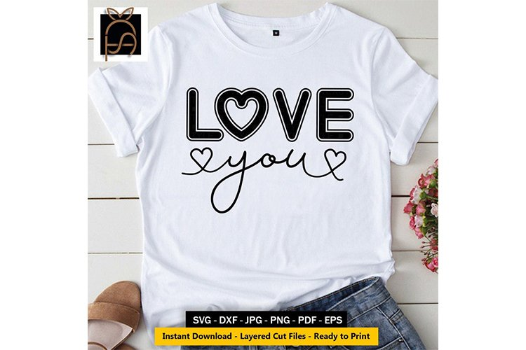Love You - Heart Valentines Day SVG DXF EPS PNG Cut File