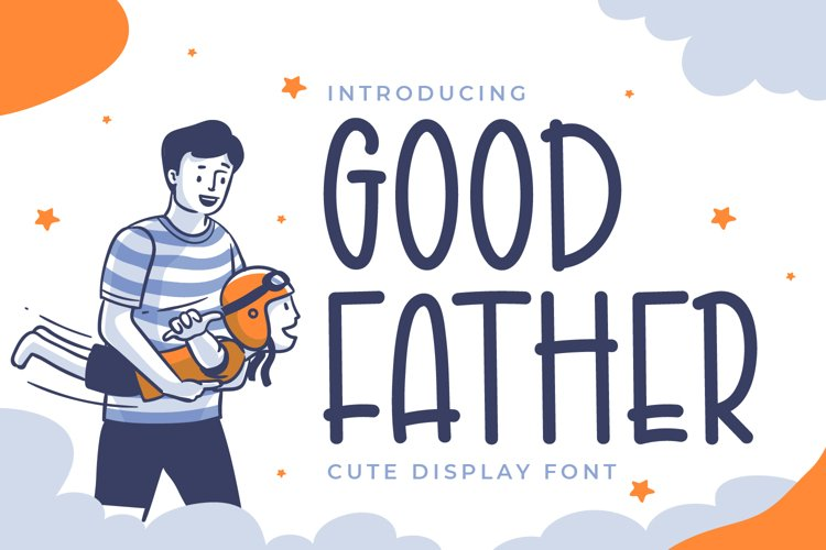 Good Father - Cute Display Font example image 1