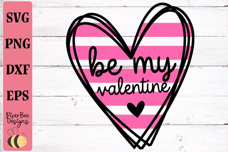 Valentine's Day svg, Be My Valentine SVG, Love Heart SVG example image 1