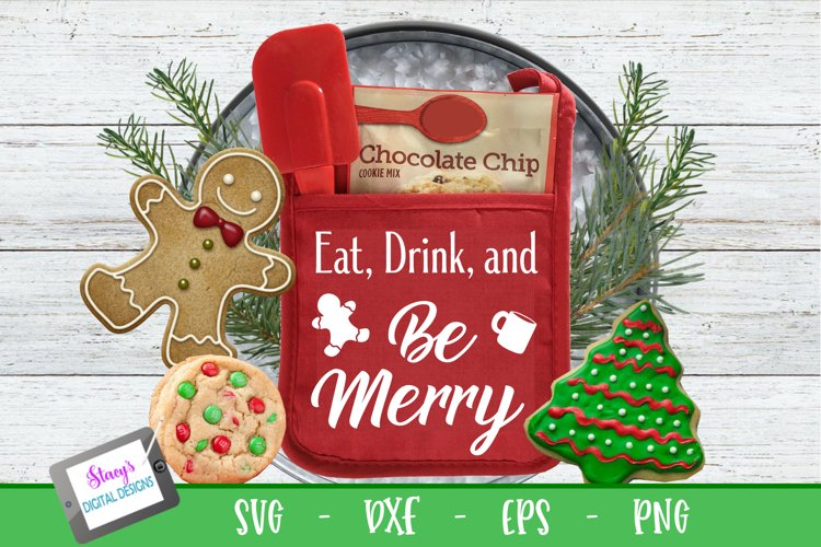 Christmas Pot Holder SVG - Eat Drink and Be Merry