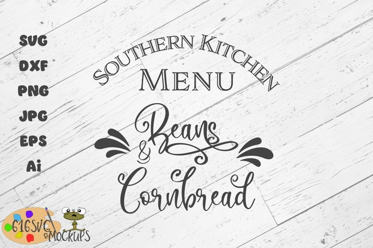 Southern Kitchen Menu Beans & Cornbread SVG
