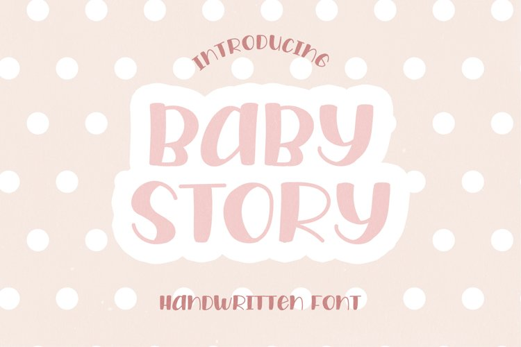Baby Story - A Cute Handwritten Font example image 1