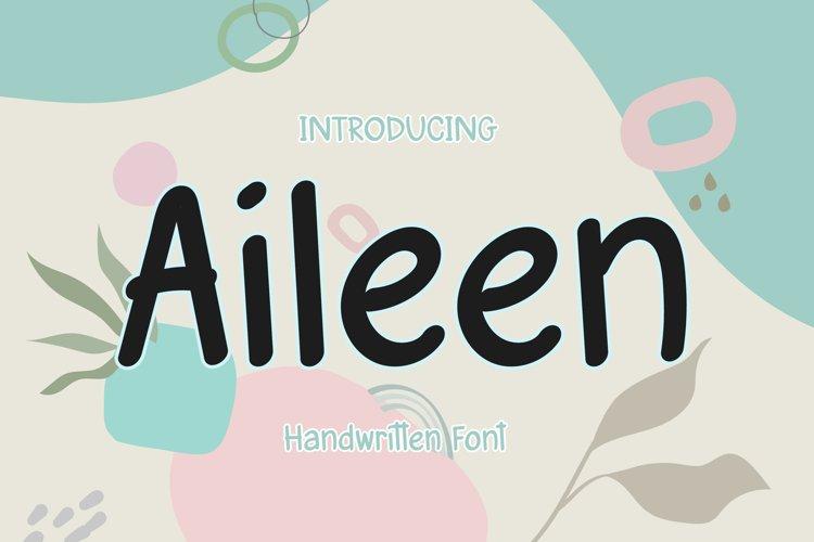Aileen - A Cute Handwritten Font example image 1