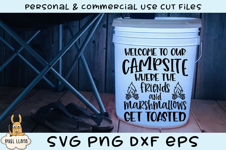 Welcome To Our Campsite Friends Marshmallows Get Toasted SVG example image 1