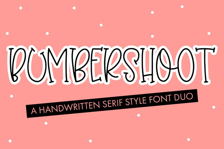 Bumbershoot - A Handwritten Serif Style Font Duo example image 1