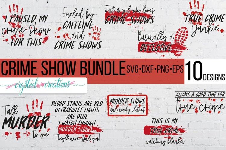 Crime Show Bundle SVG, DXF, PNG, EPS