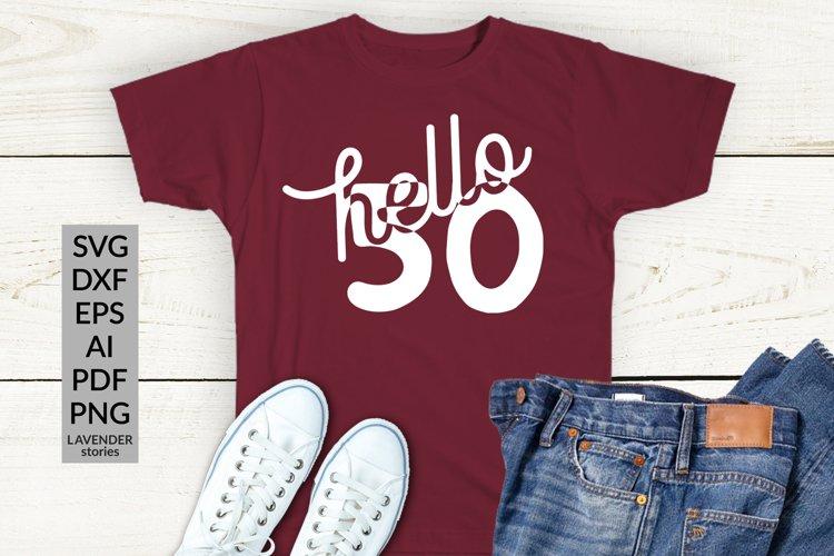 50th birthday SVG - Happy 50 birthday SVG - Hello 50 years example image 1