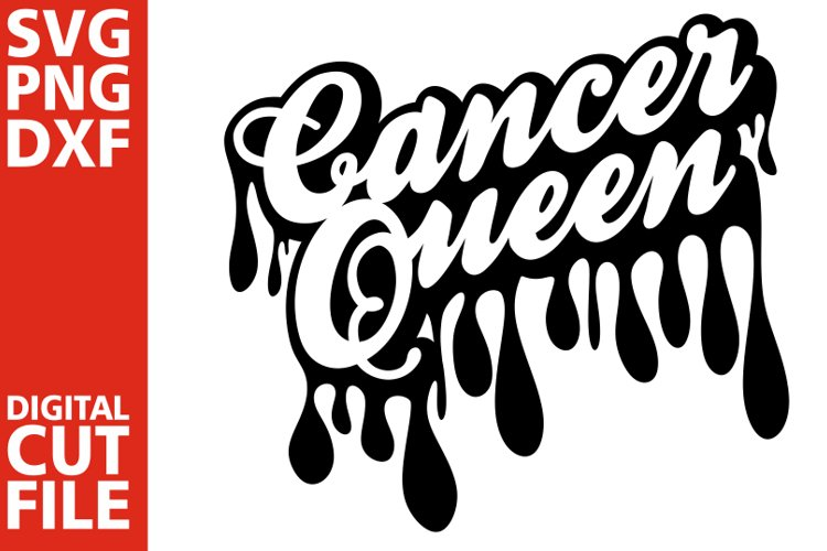 Cancer Queen svg,Dripping words, Zodiac sign svg, Africa example image 1