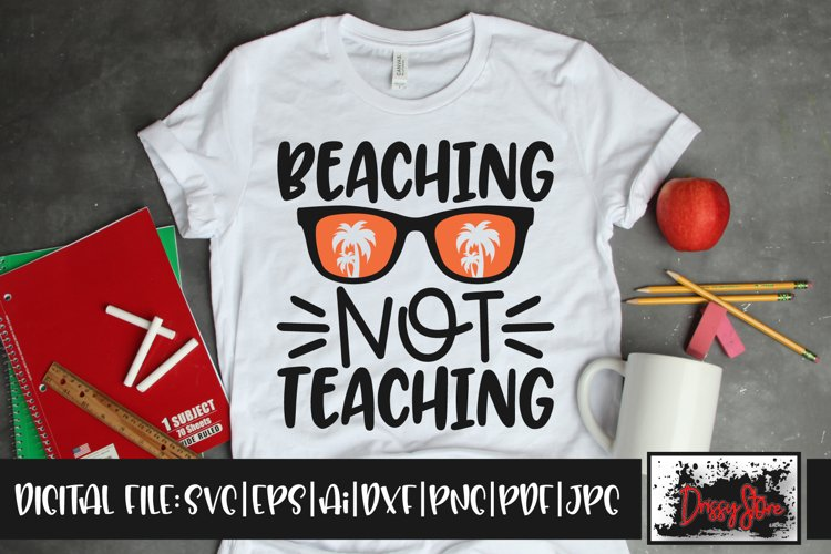Beaching not Teaching SVG DXF Ai EPS PDF PNG example image 1