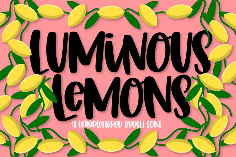 Luminous Lemons - A Hand lettered Brush Font with Ligatures example image 1