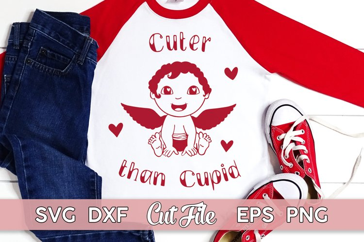 Cuter than Cupid SVG   Baby's First Valentine cut file example image 1