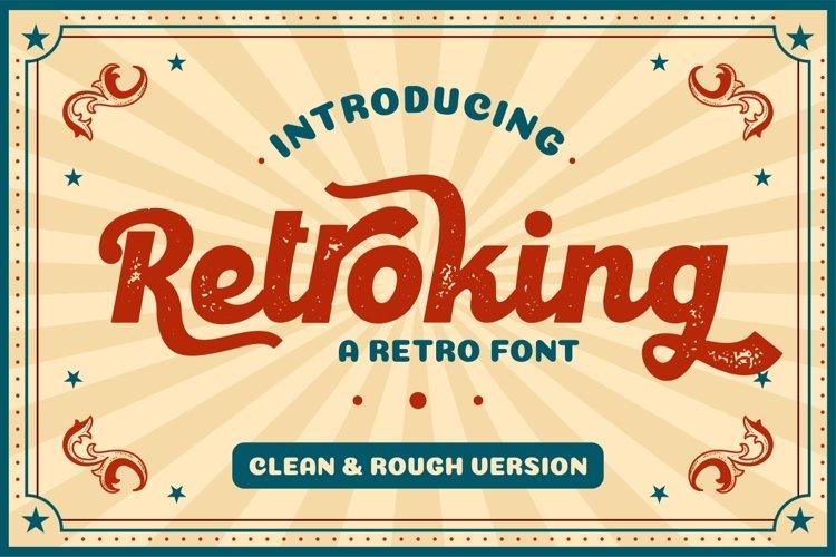 Retroking - Retro Script Font example image 1