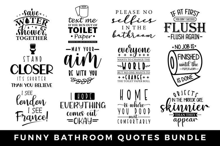 Funny Bathroom Quotes Bundle, Bathroom Signs Bundle example image 1