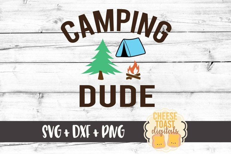 Camping Dude - Camping SVG File example image 1