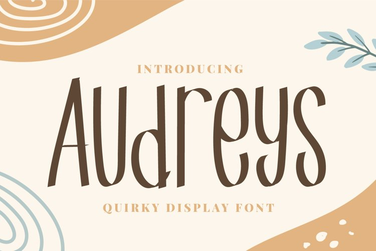 Audreys - Quirky Display Font example image 1