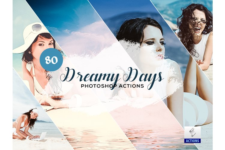 80 Dreamy Days Photoshop Actions example image 1