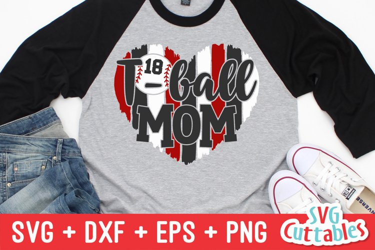 T-Ball SVG | T-Ball Mom | Shirt Design