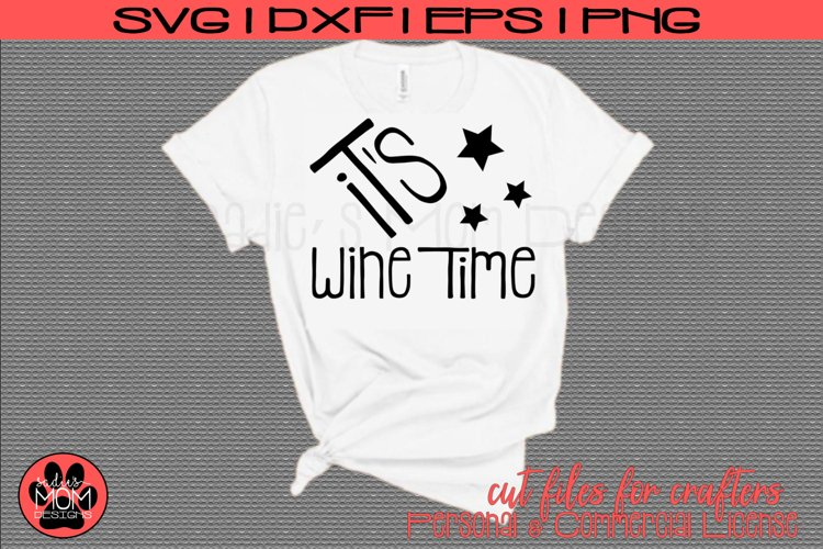 It's Wine Time | Wine Lover SVG Cut File example image 1